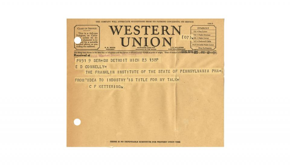 "Telegram from C.F. Kettering to E.D. Connelly, Supplying address title: ""Idea to Industry,"" 4/23/1936"